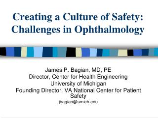 Making a Culture of Safety: Challenges in Ophthalmology