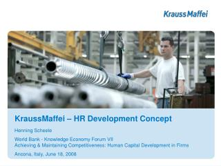 KraussMaffei HR Development Concept