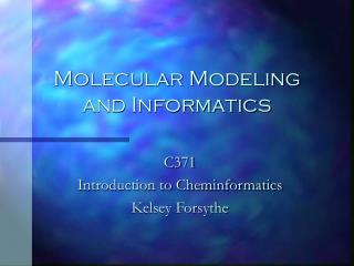 Atomic Modeling and Informatics