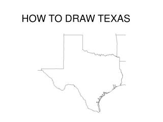 Step by step instructions to DRAW TEXAS
