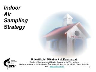 Indoor Air Sampling Strategy
