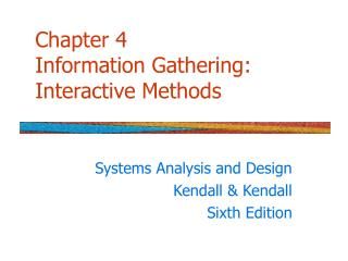 Section 4 Information Gathering: Interactive Methods