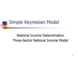Straightforward Keynesian Model