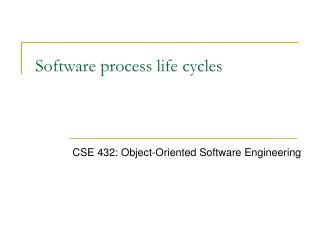 Programming procedure life cycles