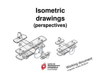 Isometric drawings points of view