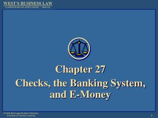 Section 27 Checks, the Banking System, and E-Money