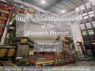 Secondary School Mathematics at the Research Frontier