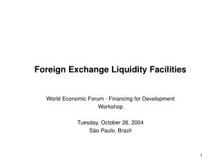 Outside Exchange Liquidity Facilities