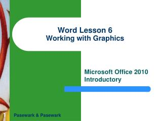 Word Lesson 6 Working with Graphics