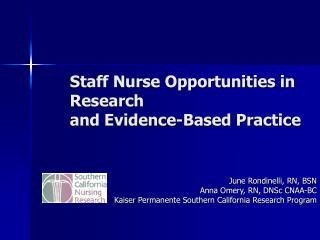 Staff Nurse Opportunities in Research and Evidence-Based Practice