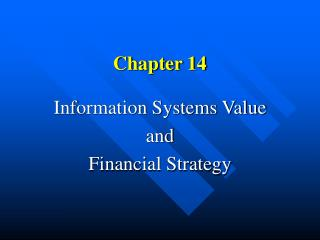 Data Systems Value and Financial Strategy