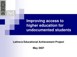 Enhancing access to advanced education for undocumented understudies