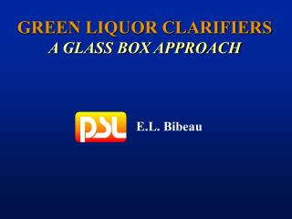 GREEN LIQUOR CLARIFIERS A GLASS BOX APPROACH
