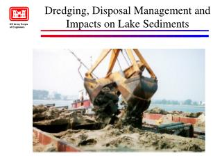 Digging, Disposal Management and Impacts on Lake Sediments