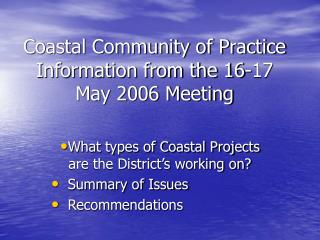 Waterfront Community of Practice Information from the 16-17 May 2006 Meeting