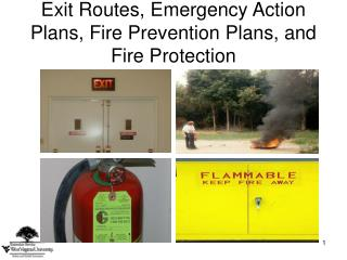 Way out Routes, Emergency Action Plans, Fire Prevention Plans, and Fire Protection