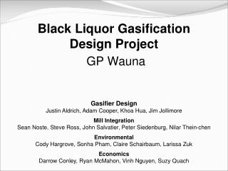 Dark Liquor Gasification Design Project GP Wauna