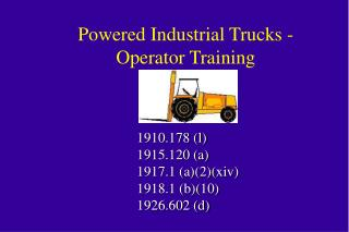 Fueled Industrial Trucks - Operator Training