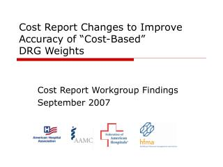 Expense Report Changes to Improve Accuracy of Cost-Based DRG Weights