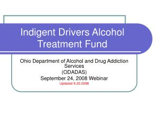 Impoverished Drivers Alcohol Treatment Fund