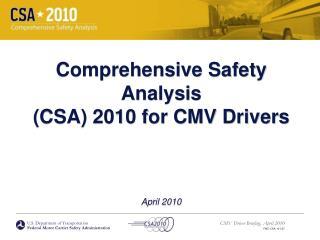 Thorough Safety Analysis CSA 2010 for CMV Drivers April 2010