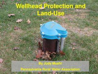 Wellhead Protection and Land-Use