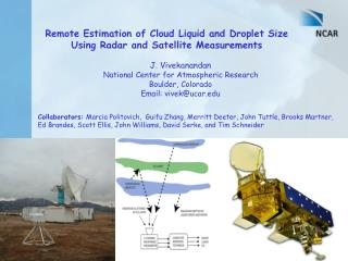 Remote Estimation of Cloud Liquid and Droplet Size Using Radar and Satellite Measurements