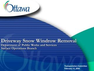 Carport Snow Windrow Removal Department of Public Works and Services Surface Operations Branch