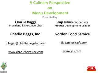 A Culinary Perspective on Menu Development Presented by