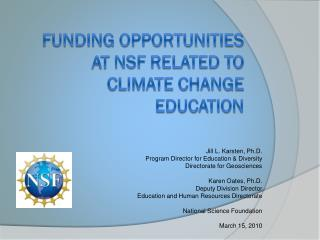Subsidizing open doors at nsf identified with Climate change instruction