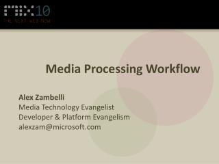 Media Processing Workflow