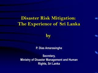 Fiasco Risk Mitigation: The Experience of Sri Lanka by