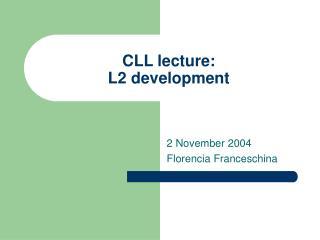 CLL address: L2 improvement