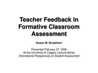 Educator Feedback in Formative Classroom Assessment