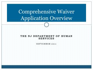 Thorough Waiver Application Overview