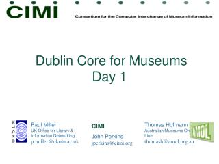Dublin Core for Museums Day 1