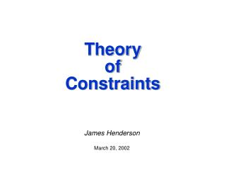 Hypothesis of Constraints