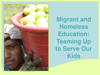 Vagrant and Homeless Education: Teaming Up to Serve Our Kids