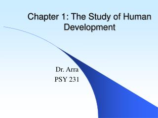 Section 1: The Study of Human Development