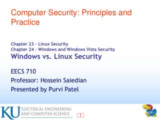 Section 23 Linux Security Chapter 24 Windows and Windows Vista Security Windows versus Linux Security