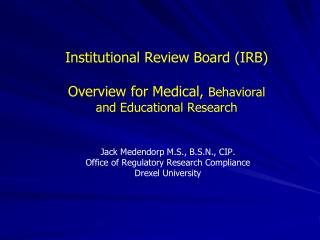 Institutional Review Board IRB Overview for Medical, Behavioral and Educational Research