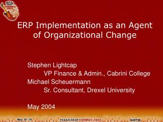 ERP Implementation as an Agent of Organizational Change