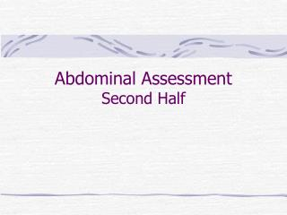 Stomach Assessment Second Half