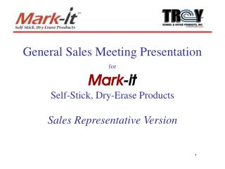 General Sales Meeting Presentation for Mark-it Self-Stick, Dry-Erase Products Sales Representative Version