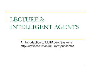 Address 2: INTELLIGENT AGENTS