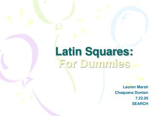 Latin Squares: For Dummies