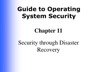 Security through Disaster Recovery