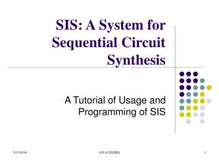 Sister: A System for Sequential Circuit Synthesis