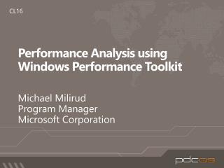 Execution Analysis utilizing Windows Performance Toolkit