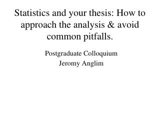 Measurements and your postulation: How to approach the examination maintain a strategic distance from basic pitfalls.